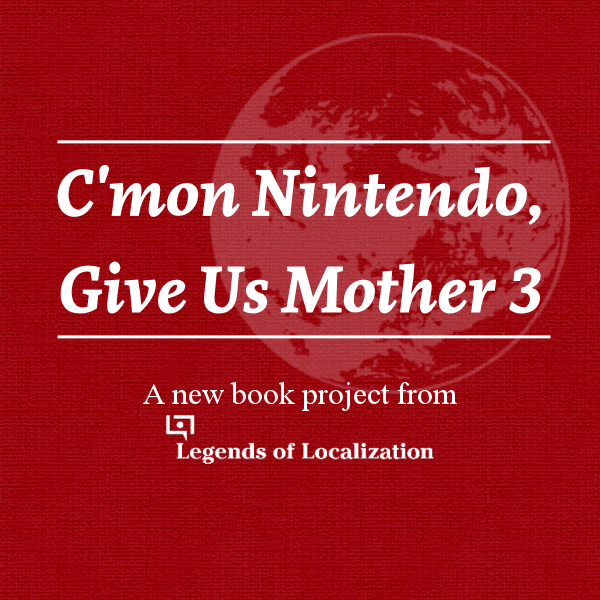 C'mon Nintendo, Give Us Mother 3