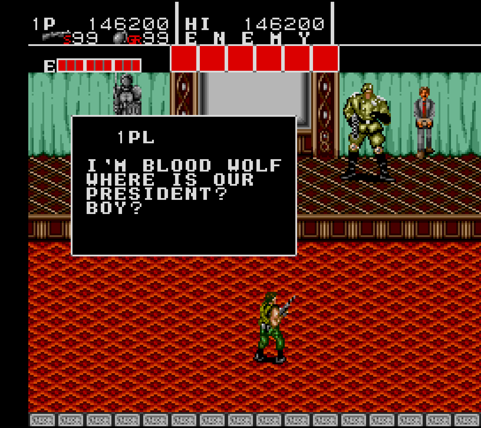 I'm Blood Wolf Where is our president? Boy?
