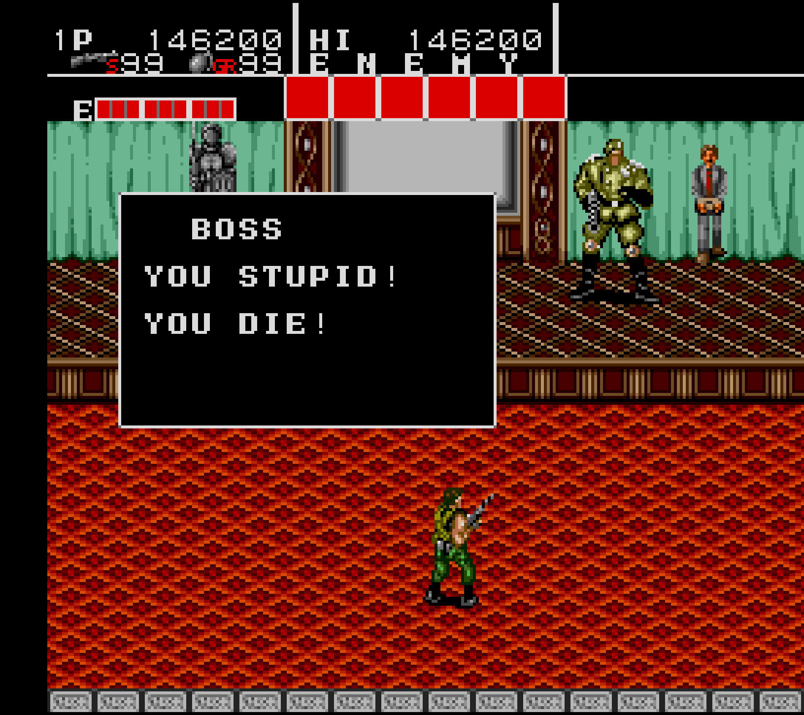 You stupid! You die!
