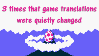 3 Times That Game Translations Were Quietly Changed