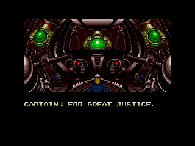 Captain: For great justice.