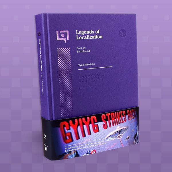 Legends of Localization Book 2: EarthBound