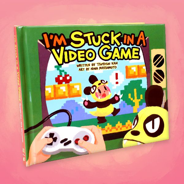I'm Stuck in a Video Game [Legends of Localization collab book]