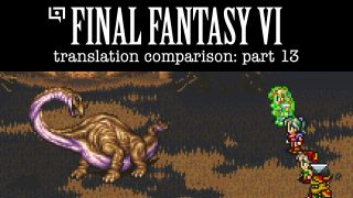 Final Fantasy VI Translation Comparison (Part 13)