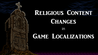Religious Content Changes in Game Localizations