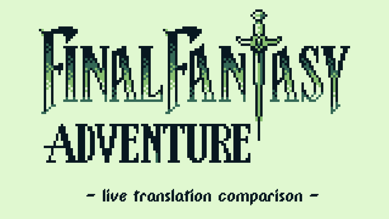 Final Fantasy Adventure Translation Comparison