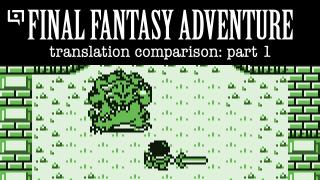 Seiken Densetsu / Final Fantasy Adventure Translation Comparison