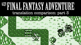 Final Fantasy Adventure Translation Comparison (Part 3)