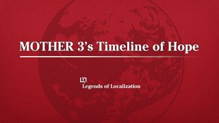MOTHER 3's Timeline of Hope